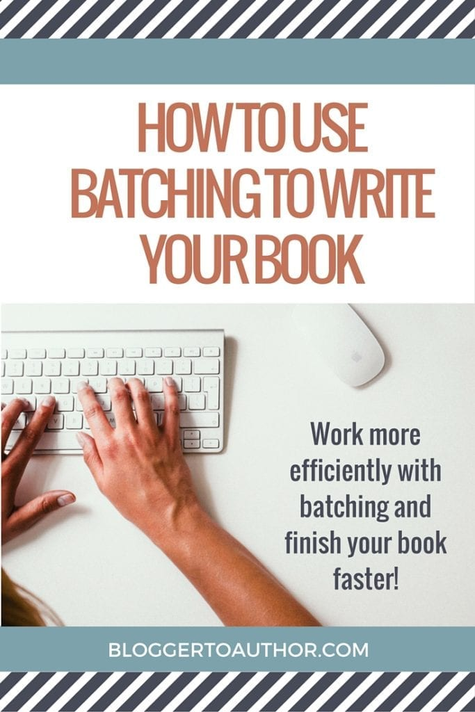 Learn how to use batching to write your book. It will help you work more efficiently, so you'll finish your book faster!