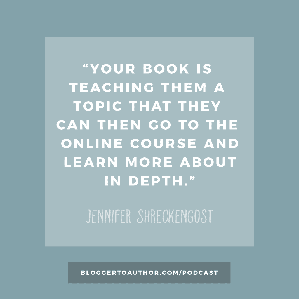 Blogger to Author Podcast Episode 34 - Turn Your Book into a Course with Jennifer Shreckengost