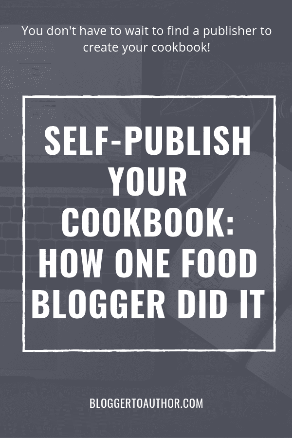 Yes, you can self-publish a cookbook and get it into print! Learn how one food blogger made a self-published cookbook and how she found brand sponsors to help pay for it! #bloggertoauthor #selfpublishing #cookbook #foodblogger
