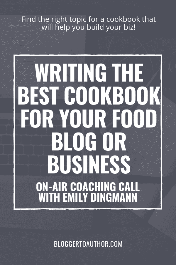 Writing the Best Cookbook for Your Food Blog or Business - Find the right topic for a cookbook that will help you build your biz!