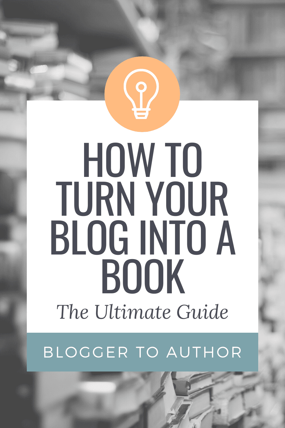 How to Turn Your Blog into a Book: The Ultimate Guide